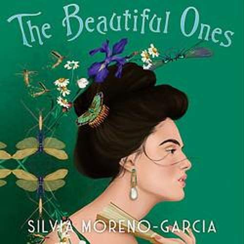 The Beautiful Ones Audiobook By Silvia Moreno-Garcia cover art