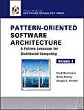 Pattern-Oriented Software Architecture, A Pattern Language for Distributed Computing (Wiley Software Patterns Series)