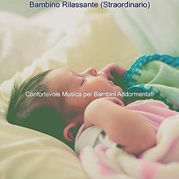 Bambino Rilassante (Straordinario)