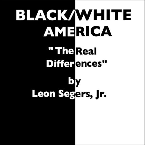Couverture de Black/White America: The Real Differences
