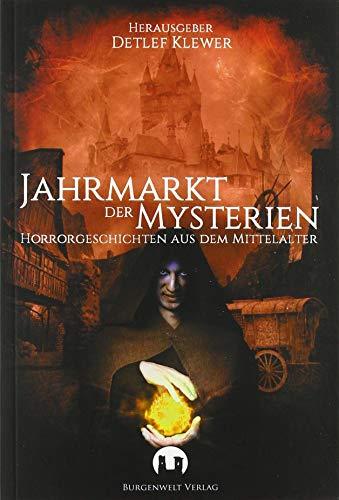 Jahrmarkt der Mysterien: Horrorgeschichten aus dem Mittelalter