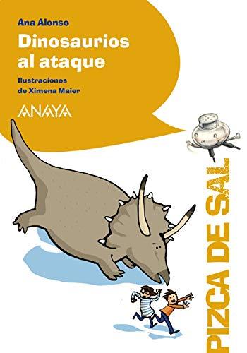 Dinosaurios al ataque (LITERATURA INFANTIL (6-11 años) - Pizca de Sal)