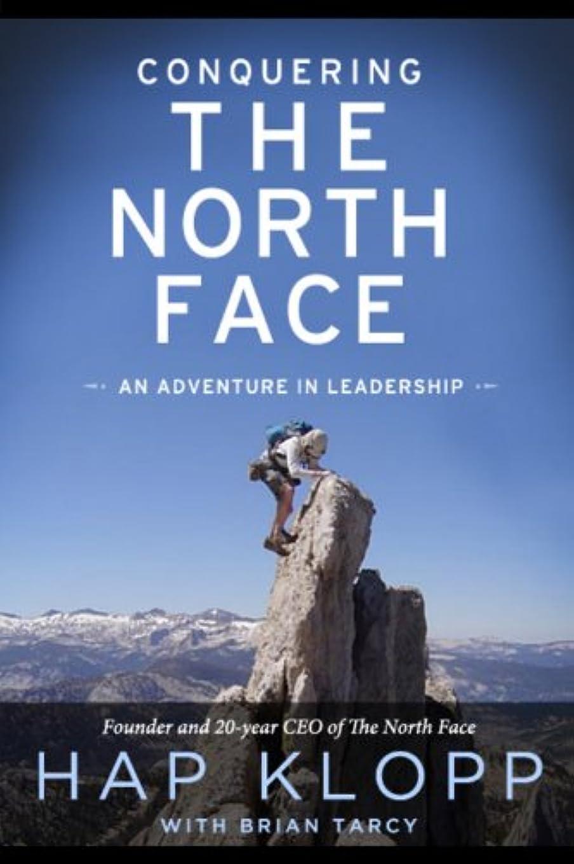 ヒロインショッピングセンター鯨Conquering The North Face: An Adventure In Leadership (English Edition)