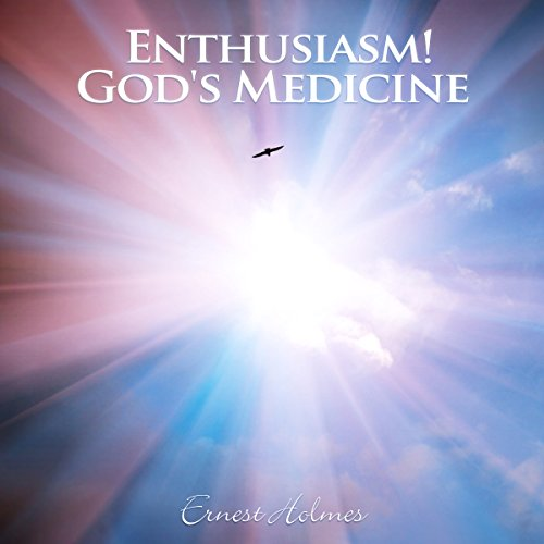 Enthusiasm! God's Medicine audiobook cover art
