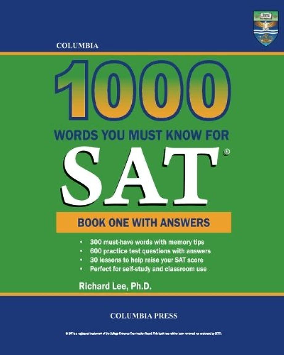 論文作者未来Columbia 1000 Words You Must Know for SAT: Book One with Answers
