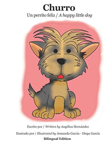 Churro: Un perrito feliz - A happy little dog