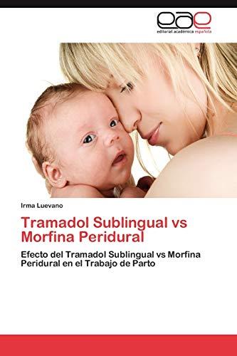 Luevano, I: Tramadol Sublingual vs Morfina Peridural