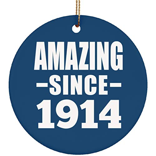 Designsify 107th Birthday Amazing Since 1914 - Circle Wood Ornament Christmas Tree Hanging Decor - for Friend Kid Daughter Son Grand-Dad Mom Red Birthday Anniversary