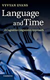 Image of Language and Time: A Cognitive Linguistics Approach (Cambridge Studies in Cognitive and Perceptual Development (Hardcover))