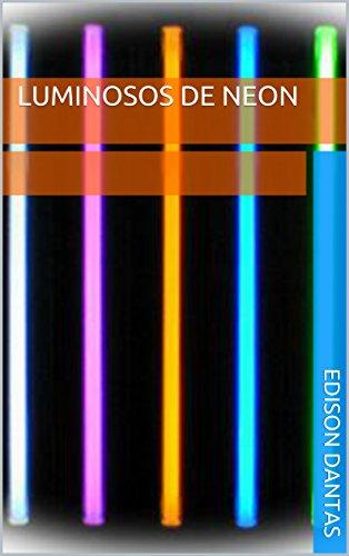 Luminosos de Neon (Portuguese Edition)
