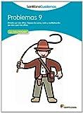 PROBLEMAS 9 SANTILLANA CUADERNOS - 9788468013060