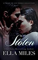 Stolen: A Truth or Lies World Collection