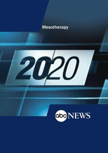 ABC News 20/20 Mesotherapy