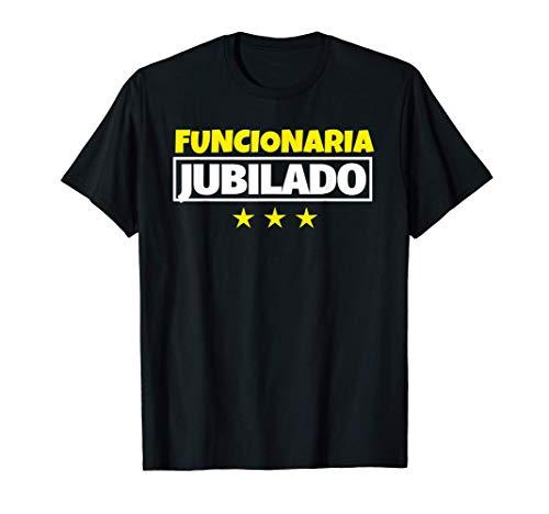 Funcionaria Jubilado Regalo Camiseta