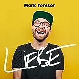 Songtexte von Mark Forster - Liebe