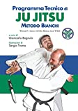 Programma Tecnico di Ju Jitsu - Metodo Bianchi - Volume 1