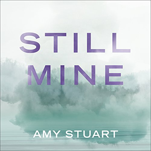Still Mine audiobook cover art