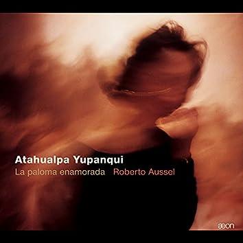 Yupanqui: La paloma enamorada