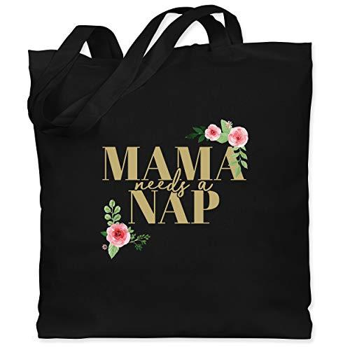 Shirtracer Muttertagsgeschenk - Mama needs a Nap Blumen - Unisize - Schwarz - mama needs a nap - WM101 - Stoffbeutel aus Baumwolle Jutebeutel lange Henkel