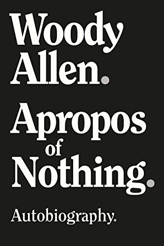 Compare Textbook Prices for Apropos of Nothing  ISBN 9781951627348 by Allen, Woody