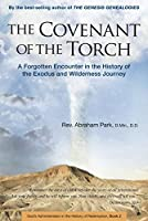 The Covenant of the Torch: A Forgotten Encounter in the History of the Exodus and Wilderness Journey (Book 2) (History of Redemption)