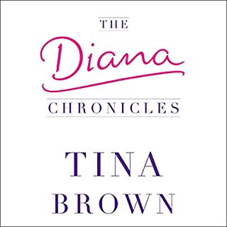 The Diana Chronicles                   By:                                                                                                                                 Tina Brown                               Narrated by:                                                                                                                                 Tina Brown                      Length: 5 hrs and 31 mins     13 ratings     Overall 4.3