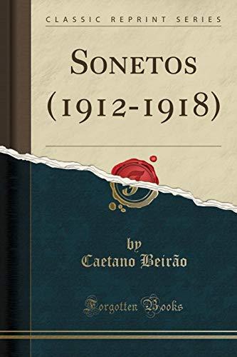 Sonetos (1912-1918) (Classic Reprint)