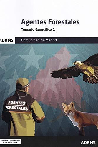 Temario específico 1 Agentes Forestales Comunidad de Madrid (Temario específico Agentes Forestales Comunidad de Madrid (OC))
