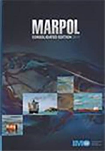 Marpol: articles, protocols, annexes, unified interpretations of the International Convention for the Prevention of Pollution from Ships, 1973, as modified by the Protocol of 1978 relating thereto