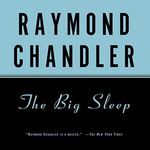 The Big Sleep Audiobook By Raymond Chandler cover art