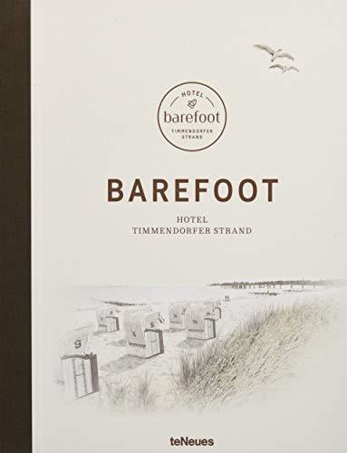 Barefoot Hotel: Der Bildband über das von Til Schweiger inspirierte und gestaltete Hotel am Timmendorfer Strand - von der ersten Idee bis zur ... cm, 208 Seiten (LIFE STYLE DESIGN ET TRAVEL)