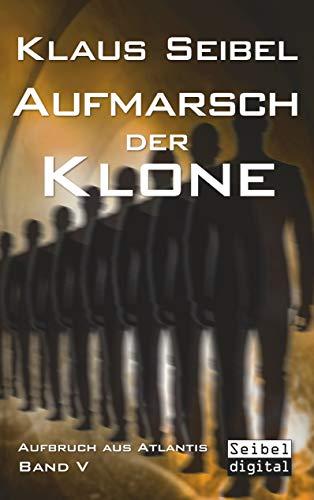 Aufmarsch der Klone (Aufbruch aus Atlantis (5))