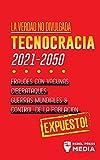 La Verdad no Divulgada: Tecnocracia: Tecnocracia: Fraudes con Vacunas, Ciberataques, Guerras Mundiales y Control de la Población; Expuesto! (3) (Truth Anonymous)