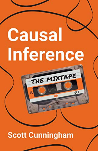 Compare Textbook Prices for Causal Inference: The Mixtape  ISBN 9780300251685 by Cunningham, Scott