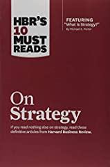 HBR s 10 Must Reads on Strategy