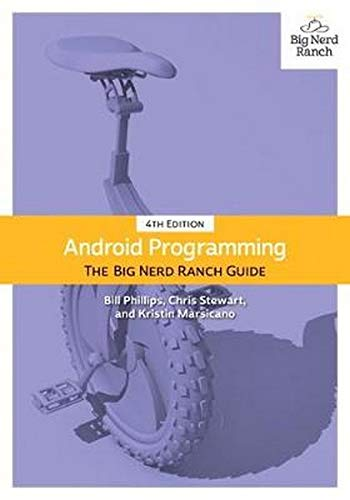 Android Programming: The Big Nerd Ranch Guide (Big Nerd Ranch Guides)