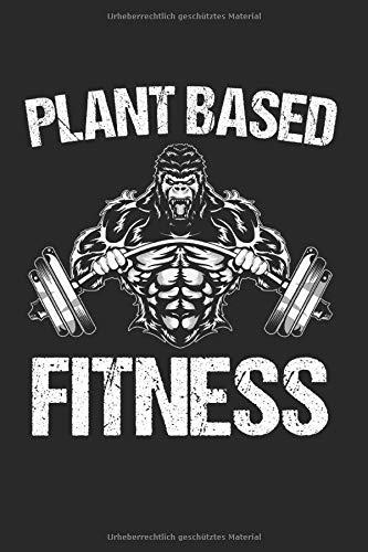 Fitness Vegan Kraftsport: Veganer & Vegan Fitness Notizbuch 6'x9' Kraftsport Geschenk für Muskeln & Ernährung