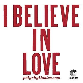I Believe In Love (45)