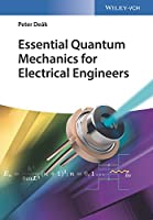 Essential Quantum Mechanics for Electrical Engineers Front Cover
