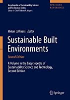 Sustainable Built Environments (Encyclopedia of Sustainability Science and Technology Series)
