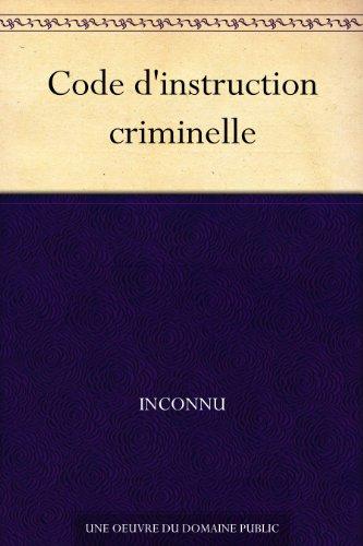 Couverture du livre Code d'instruction criminelle