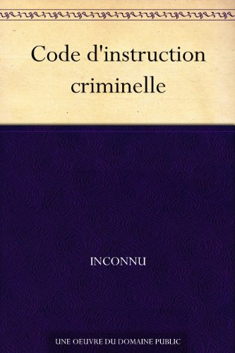 Couverture du livre Code d'instruction criminelle