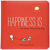 Happiness Is . . . One Happy Thing Every Day: A Three-Year Journal (Happiness Is...)