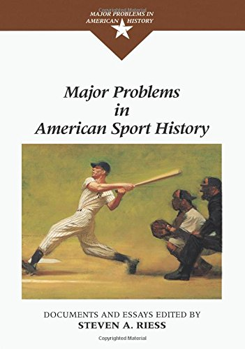 Major Problems in American Sport History (Major Problems...