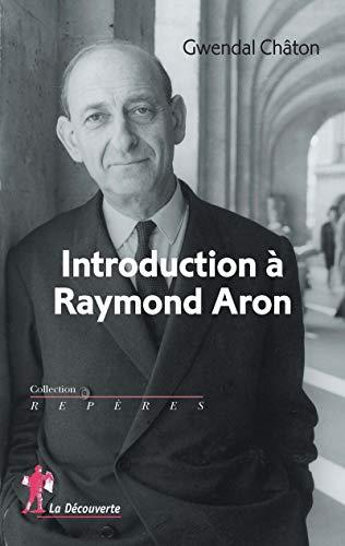 Introduction à Raymond Aron