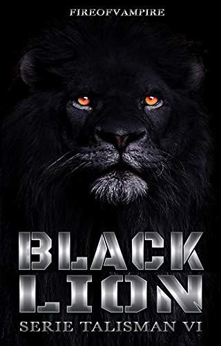 Black Lion (Serie Talisman Vol. 6)