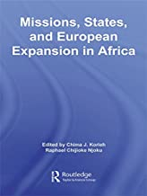 Missions, States, and European Expansion in Africa (African Studies)