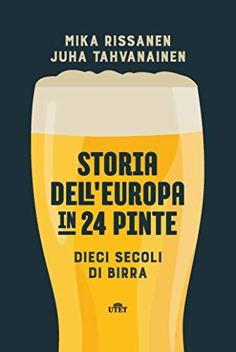 Storia dell'Europa in 24 pinte. Dieci secoli di birra. Con ebook