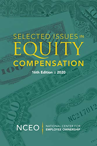 Selected Issues in Equity Compensation, 16th ed. (English Edition)