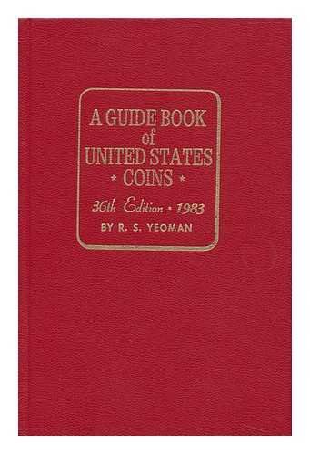 Guide Book of United States Coins (Guide Book of U.S. Coins:...